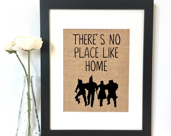 There's no place like home Wizard of Oz Burlap Print // Rustic Home Decor