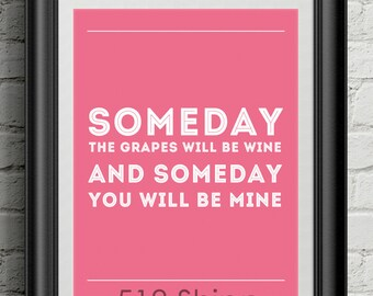 Some Day You Will Be Mine Inspirational Quote Justice Wall Decor Typography Print Motivational Poster