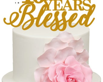 10 Years Blessed 10th Wedding Anniversary Acrylic Cake Topper