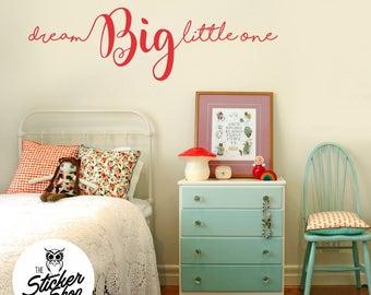 Nursery Decal - Dream Big Little One