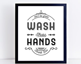 Wash Those Hands Bathroom Sign | Bathroom Art Print | Bathroom Printable | Bathroom Rules | Brush Teeth Sign Printable