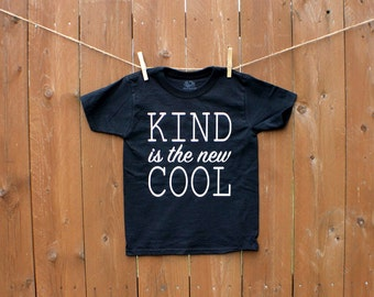 Kind Is The New Cool, Kids Graphic Shirt, Bodysuits Available