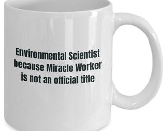 Environmental scientist gifts coffee travel cup mug gift men women