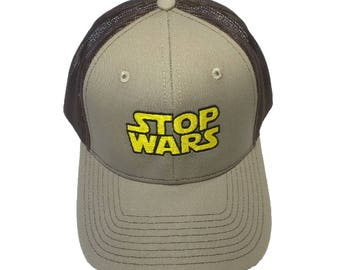 STOP WARS Embroidered Mesh-Back High Quality Hat