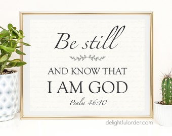 """8x10 - """"Be Still & Know That I Am God"""" Wall Art - (JPEG Digital File) Instant Download - You Print- You Frame"""