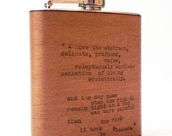 """Anais Nin Erotic Poetry Typewriter Wood Flask Quote : """"I Love the .. risk it took to Blossom"""" 6oz flask - bridesmaid gift"""