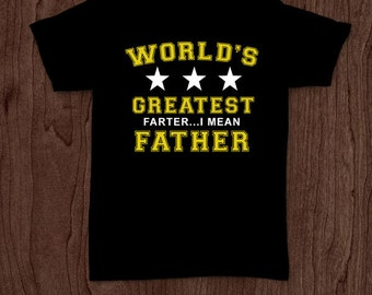 World's greatest father t-shirt tee shirt tshirt Christmas dad father daddy family fun father's day grandfather family gift for dad best dad