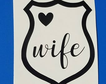 Police Wife/LEO Wife/Support The Police/Love My Officer/Back The Blue