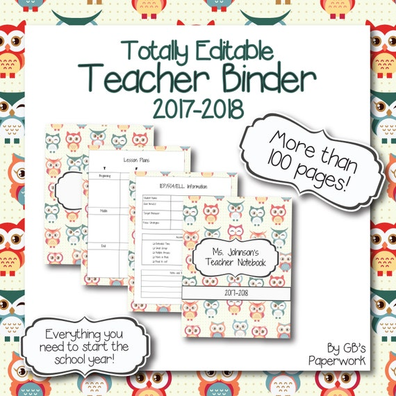 Fully Editable Printable 2017-2018 Teacher Binder Owl Theme: