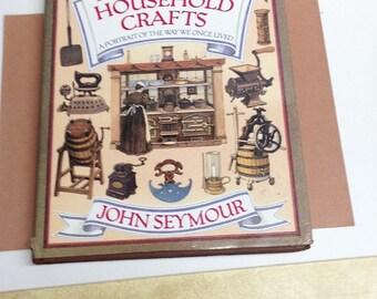 Forgotten Household Crafts