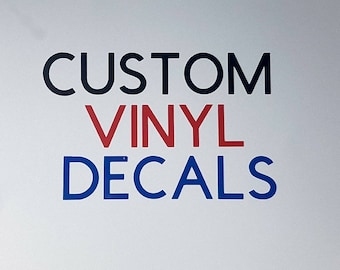 Custom Decals, Custom Vinyl Decal, Vinyl Stickers, Vinyl Wall Decals, Vinyl Logos, Design your own decal, Business Logo Decal