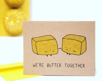 We're Butter Together Cute Anniversary Card