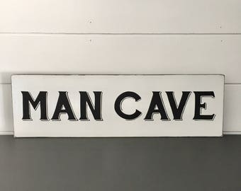WOOD SIGN | Man Cave | Modern Farmhouse Sign | Hand painted | Wall Art | Home Decor