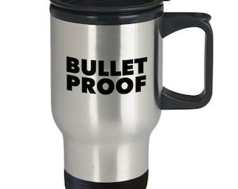 Bullet proof travel mug