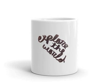 Explore the World Handwritten Quote Mug