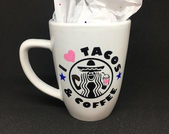 I Love Tacos & Coffee Mug