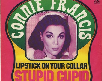Connie Francis MGM 61200 1958 Lipstick on your Collar / Stupid Cupid