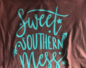 Sweet Southern Mess Tshirt