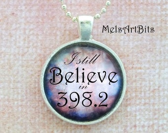 I Still Believe in 398.2, Fairy Tales and Folklore Library, Dewey Decimal Number, Purple Blue White Silver Whimsical Pendant Necklace