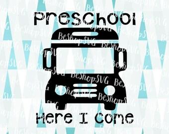 PreSchool here i come SVG, Kindergarten SVG, Pre-K SVG, Back to school SvG, Kids Svg, Instant download, Eps - Dxf - Png - Svg