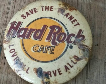 "Vintage Pin Back Button Hard Rock Cafe ""Save the Planet Love All Serve All""/Rusty Pinback/Rusty Patina/Collectible Button"