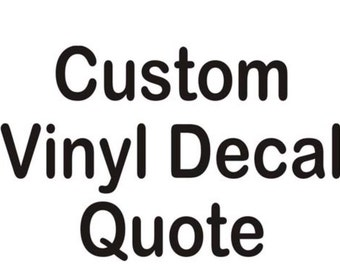 Personalized Vinyl Decal- single color
