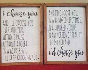 I Choose You... Farmhouse Style Sign set