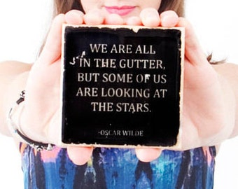 OSCAR WILDE Quote Coaster: Looking at the Stars (1 Black and White Literature Stone Coaster)