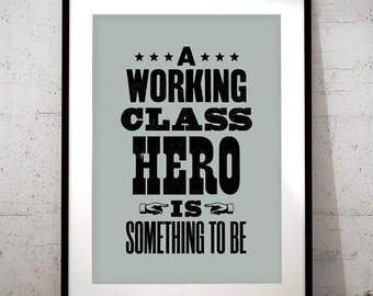 John Lennon inspired print, John Lennon art print, music inspired print, typographic print, Working Class Hero, John Lennon print
