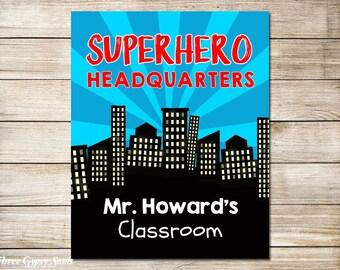 PRINTABLE ART Superhero Classroom Decor Superhero Headquarters Teacher Appreciation Gift Classroom Wall Decor Gifts For Teacher Gift Ideas