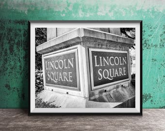 Lincoln Square, Chicago Sign - Art Photography Print - sign photo