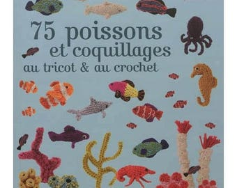 75 fish and shells to knit and crochet