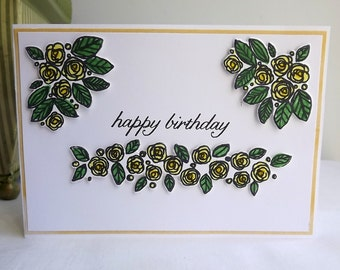 Hand stamped, coloured and die cut birthday card, with yellow roses, and Happy Birthday sentiment