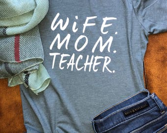 wife. mom. teacher. soft ladies tee; extended sizes available! women shirt, heather, vintage look.