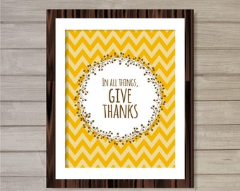 In All Things, Give Thanks - Chevron, 8x10 - Instant Download, Digital Printable Poster, Thanksgiving, Fall, Autumn, Print, Art, JPEG Image
