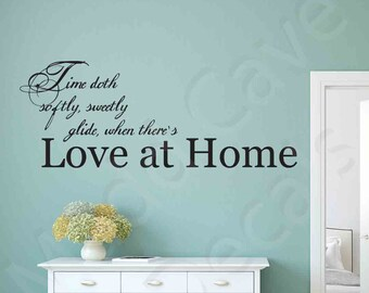 When There's Love At Home Vinyl Wall Decal Quote