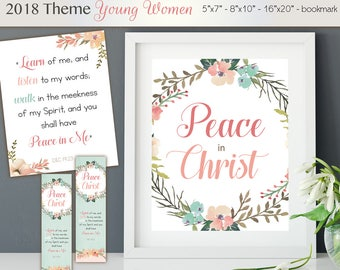 """2018 Theme YW, 2018 LDS Mutual Theme """"Peace in Christ"""" Poster in 3 Sizes Doctrine & Covenants 19:23 Scripture Printable Young Women Bookmark"""