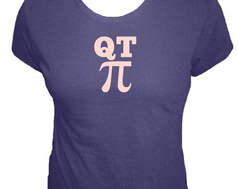 Pi Shirt - QT Pi Math T Shirt - 4 Colors Available - Organic Bamboo and Cotton Womens Shirt - Gift Friendly