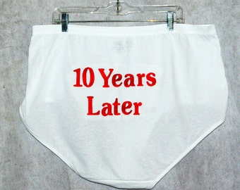 Granny Panties, 10 Years Later, Gag Gift, Anniversary Wedding Party, Embroidered Personalized Monogrammed, Big Ugly,  Ready To Ship AGFT 056