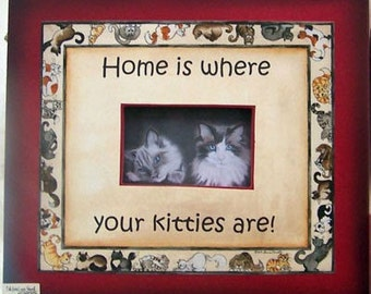 Home is where your kitties are photo frame