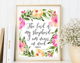 Bible Verse Art, The Lord is my shepherd, Psalm 23:1, Scripture Quote, Floral Decor, Watercolor Flowers, Wall Art Decor, Christian Decor