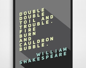 HALLOWEEN GIFT, Macbeth Witches, Macbeth, Macbeth Quote, Three Witches, Double Double Toil and Trouble, Fire Burn and Cauldron Bubble