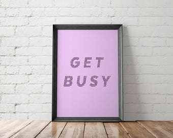 Motivational Printable, Wall Art for Office Decor, Get Busy