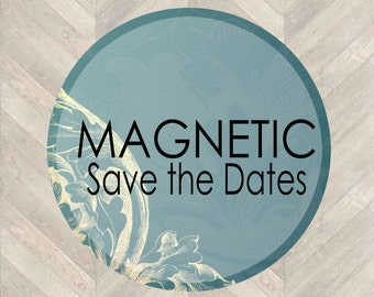 Magnetic Save the Date - YOU choose the design!