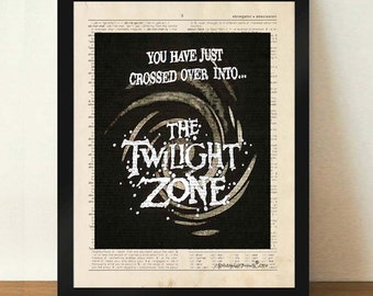 "Dictionary Page Print: -  ""You have just crossed over into.. The Twilight Zone"" - upcycled vintage book page, TV print, Rod Serling quote"