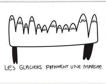 Digital print: glaciers taking a walk. -The happy Ge