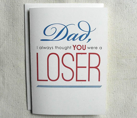 Fathers Day Card Funny Dad I Always Thought You Were A