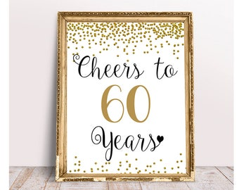 Cheers to 60 Years, 4x6, 5x7, 8x10, 11x14, 60th Birthday Sign, 60th Anniversary Sign, Gold confetti Birthday Party Decoration, Party Decor