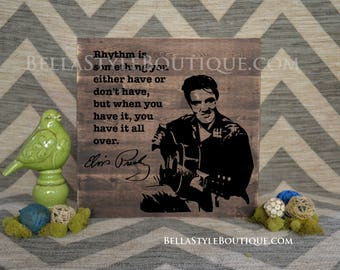 Elvis Presley Rhythm Quote Signature Portrait Wood Sign 16x16