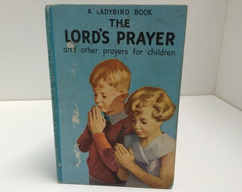 The Lords Prayer and Other Prayers For Children  Ladybird easy reading book vintage  childrens illustrations